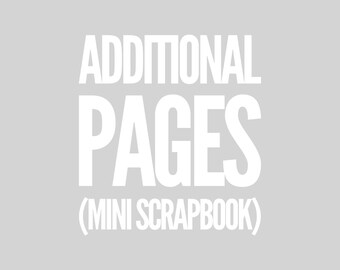"""Additional 10""""  Scrapbook Pages"""