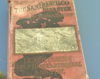 San Francisco Book Earthquake Disaster Book Vintage San Francisco History