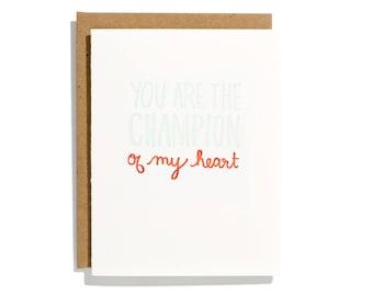 Champion of My Heart - Letterpress Love Card - CL155
