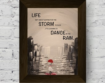 Learn to Dance in the Rain - Abstract Black and White with Red Painting Print, Inspirational Quote, Contemporary Art, Woman in Dress