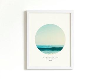 Live in the Sunshine Swim the Sea Drink the Wild Air | Ralph Waldo Emerson Quote | Beach Decor