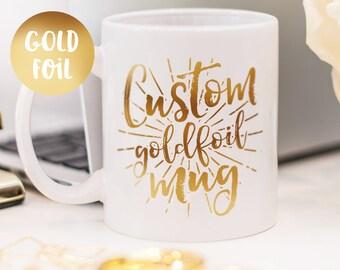 Custom mug, customized gold foil mug, personalized gift