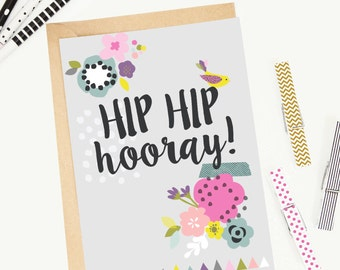 Floral 'Hip Hip Hooray' Greeting Card/Birthday Card/Illustrated/Blank