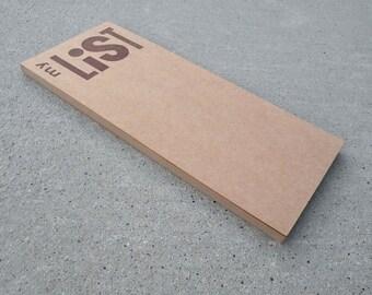 MY LIST letterpress printed brown kraft paper notepad