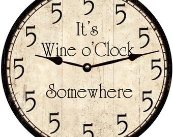 Wine o'Clock Somewhere Clock- Five o'Clock Clock