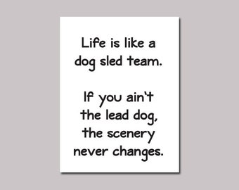 """Lewis Grizzard """"Life is like a dog sled team"""" Quote Magnet"""