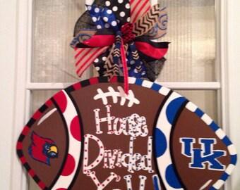 House Divided Yall Kentucky and Louisville Football Door Hanger