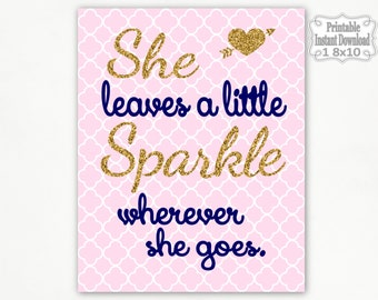 Printable Pink Navy Gold She Leaves a Little Sparkle Nursery Wall Art Decor Baby Girl Child Kids ~ DIY Instant Download ~ 1 8x10 Print