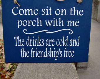 Come Sit On The Porch With Me Friendship Free Wood Vinyl Sign Nautical Navy Blue Door Hanger Plaque Home Decor Fun Family Gathering Plaque