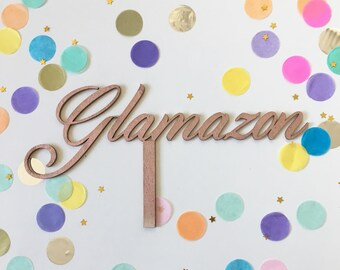 Glamazon Cake Topper