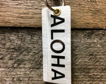 Keychain- aloha! Made with real Hawaii license plate. Free shipping.
