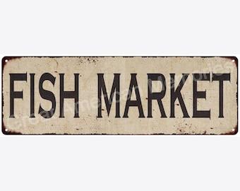 Fish Market Vintage Look Reproduction Metal Sign 6x18 6180503