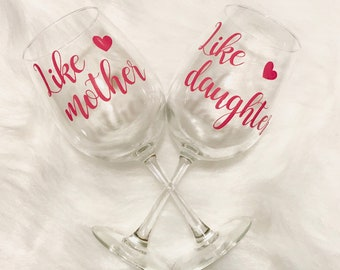 Like Mother Like Daughter Wine Glasses / Mothers Day Wine Glass / Wine Glass / Mothers Day Gift / Mother Days Ideas / Mothers Day
