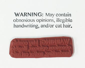 Warning May Contain Obnoxious Opinions Cat Hair - Altered Attic Rubber Stamp - Funny Pet Kitty Quote Humor Greeting Card Scrapbook Art Craft