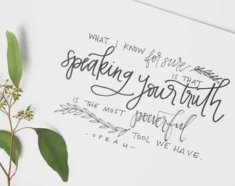 Oprah Winfrey Quote-Speaking Your Truth