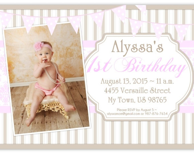 First Birthday Invite, 1st Birthday Invitation, Photo Birthday Invite, Digital Design - CUSTOM for You - 4x6 or 5x7 size - YOU print