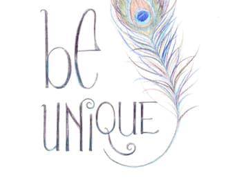 Be Unique Print