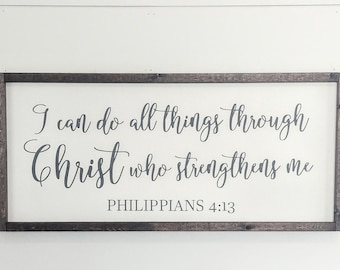 I Can Do All Things Through Christ Who Strengthens Me Wood Sign - Painted Wood Sign - Scripture Wood Sign - Bible Verse Sign - Philippians