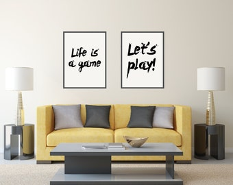 "set of 2 prints,life quote Inspiring quotes Wall ArtWork Black and White ""life is a game"" Typography art Home decor Word art"