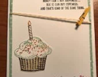 Money Can't Buy Happiness..... Cupcake Greeting Card