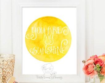 You are my sunshine print Kids wall art Nursery decor nursery wall decor sunshine print art printable home decor love nursery art Id189