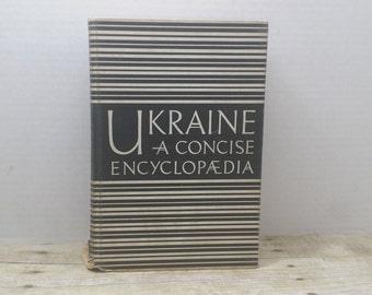 Ukraine a Concise Encyclopedia, 1963, University of Toronto Press