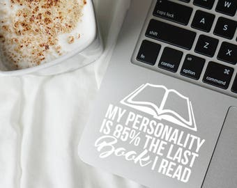My personality is, 85 percent the last, Book I read decal, Book decal, Book sticker, Reading decal, Book lover gift, Book laptop decal, Book