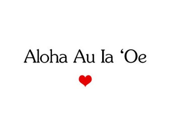 I love you in Hawaiian - Card for her or him  -  Gift for a boyfriend, husband, girlfriend or wife or anyone you love.
