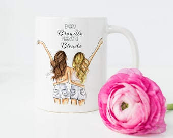 Every Brunette needs a Blonde (mug)