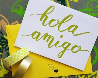 Hola Amigo - Greeting Card in Spanish