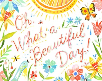 Beautiful Day Art Print | Watercolor Quote | Hand Lettered Wall Art | Bird Artwork | Katie Daisy | 8x10 | 11x14