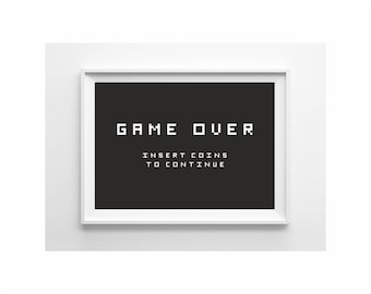 Game Over vintage arcade poster lettering wall decor (from US Letter and A4 up to A0 size)