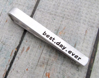 Groom's Personalized Tie Clip - Hand Stamped Personalized Tie Bar Custom - Best Day Ever -  Men's Wedding Accessories Tie Bar for Him (001)