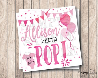 Personalized Printable Ready To Pop Tags, Printable Baby Girl Shower Tags, Printable Baby Shower Tags, Ready to Pop Balloons