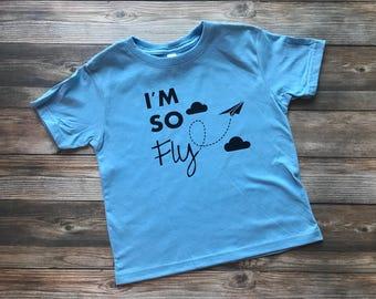 So Fly Shirt - Toddler Shirt - Airplane Shirt - Airplane Birthday - Boy Shirt - Toddler Tee - Trendy Boy Shirt - Graphic Tees