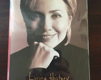 Hillary Rodham Clinton signed First edition Living History Fine/Fine