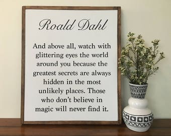 Roald Dahl - those who dont believe in magic