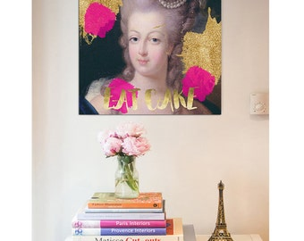 Marie Antoinette print, Marie Antoinette art, Marie Antoinette decor, Eat Cake print, Gold print, French painting, Wall decor, Gift for her