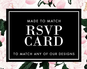 RSVP Card - Made to Match - Choose any of our designs and we will make you a printable tag!