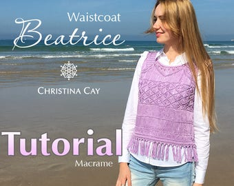 "TUTORIAL PDF Macrame waistcoat ""Beatrice"" pattern beaded macrame"