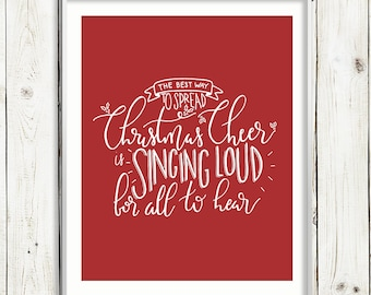 The Best Way to Spread Christmas Cheer -Elf / WHITE on RED / Hand Lettered Print / PRINTABLE / Instant Digital Download