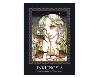 COLORING / colouring book for adults and children - INKLINGS 2 - featuring 24 illustrations by Tanya Bond