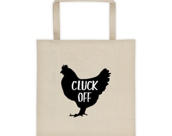 Cluck Off Chicken Tote bag