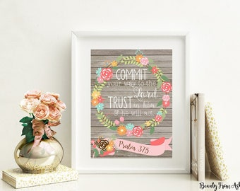 Psalm 37 5 print, bible verse print, printable art, christian art, christian gift, printable gift, floral art, INSTANT DOWNLOAD