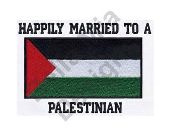 Happily Married To a Palestinian - Machine Embroidery Design, Palestinian