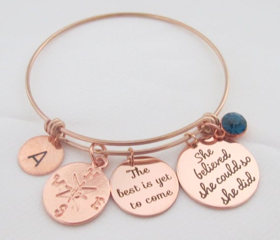 Compass,The Best is Yet to Come,Rose Gold Graduation Bangle, She Believed She Could,Graduation Bracelet,Grad Gift for Her, Free Shipping USA