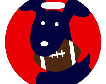 Luggage Tag - Football Team Pup Customize With Your Teams Colors - 4 Inch Round Plastic Bag Tag