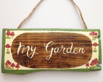 Garden plaque/ Garden sign/ My garden sign/ Wooden sign