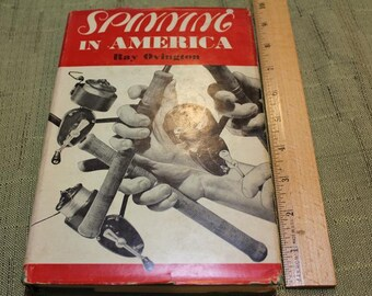 """Vintage 1954 Ray Ovington """"Spinning in America"""" Sports Angling Outdoors Book"""