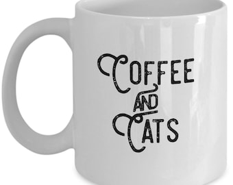 Coffee and Cats Mug - Cat Gift Friend Coworker - Kitten Cute Funny Tea Cup